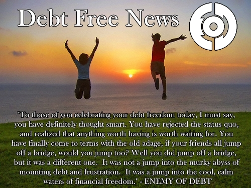 Debt Free News EOD