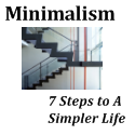 minimalism - 7 steps to a simpler life